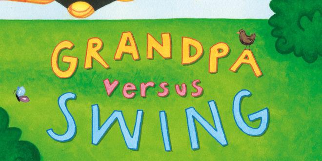 Grandpa Versus Swing